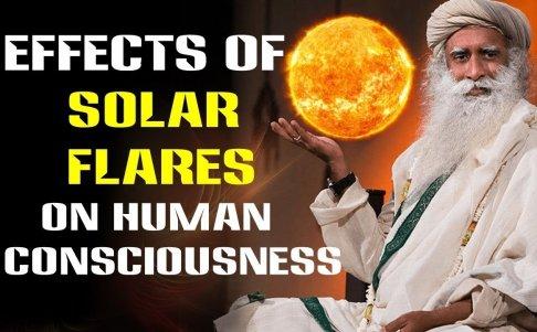 The Impact of Solar Flares on Human Consciousness   Sadhguru